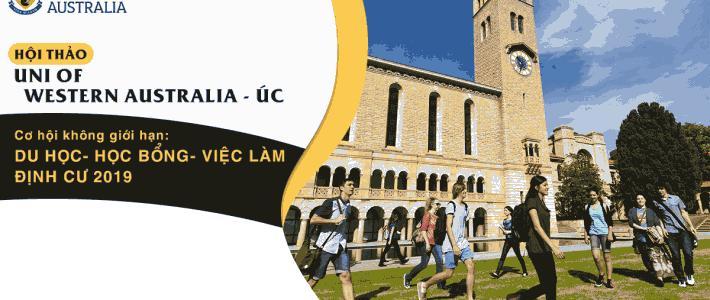 Hội thảo Uni of Western Australia- Úc: Cơ hội không giới hạn: du học- học bổng- việc làm- định cư 2019
